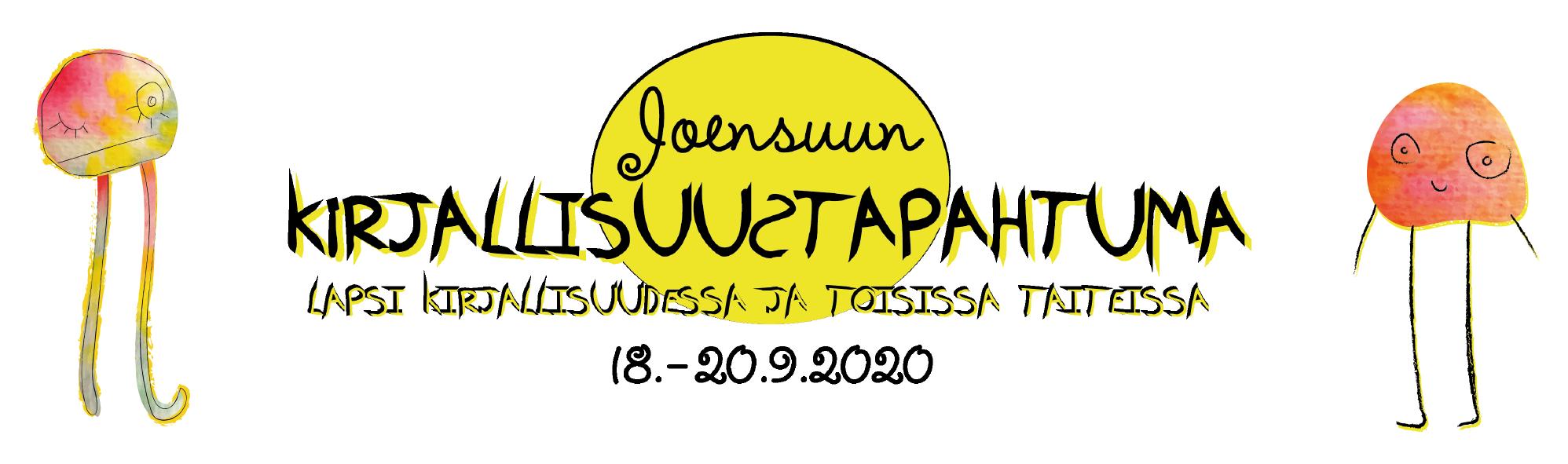 Joensuun kirjallisuustapahtuma - Lapsi kirjallisuudessa ja toisissa taiteissa 18.-20.9.2020